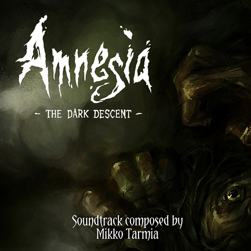 Amnesia: The Dark Descent Soundtrack