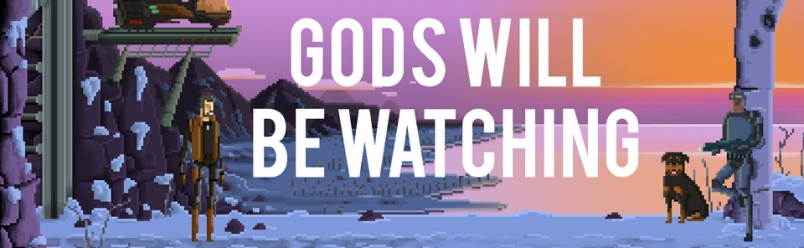 «Gods Will Be Watching»: el crowdfunding