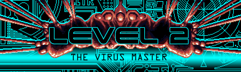 Level 2: The Virus Master