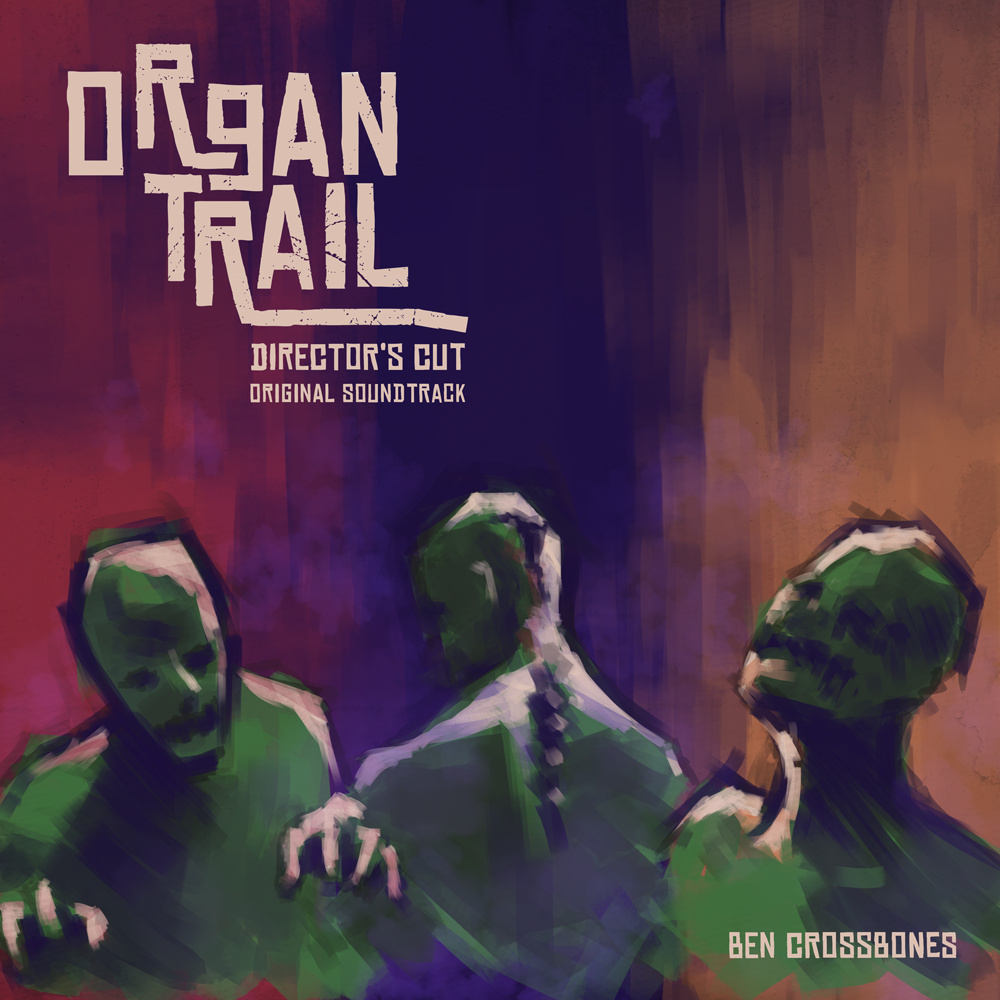 Organ Trail Director's Cut Original Soundtrack